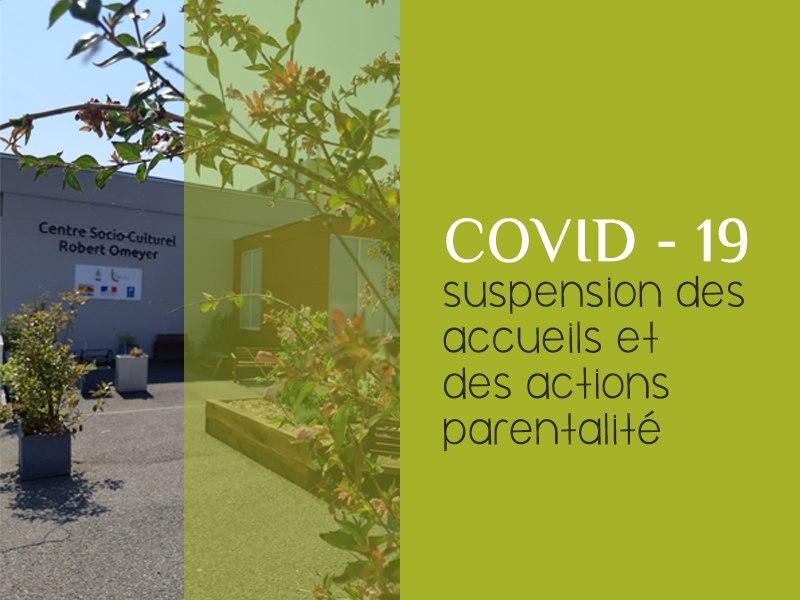 Suspension des accueils / actions parentalité
